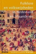 Bekijk details van Folklore en volkswijsheden in Nederland en Vlaanderen