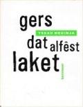 Bekijk details van Gers dat alfêst laket