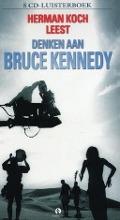 Bekijk details van Herman Koch leest Denken aan Bruce Kennedy