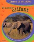 Bekijk details van De machtige olifant