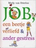 Bekijk details van Job, een beetje verliefd & ander gestress