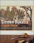 Bekijk details van Siemen Dijkstra, Eigen druk