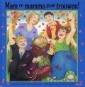 Bekijk details van Mam en mamma gaan trouwen!