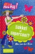 Bekijk details van Sukkel of supercool?