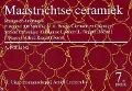 Bekijk details van Maastrichtse ceramiek
