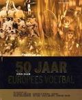 Bekijk details van 50 jaar Europees voetbal