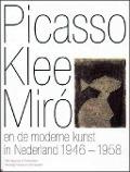 Bekijk details van Picasso, Klee, Miró en de moderne kunst in Nederland 1946-1958