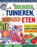 Bekijk details van Biologisch tuinieren, biologisch eten