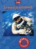 Bekijk details van Zo word je astronaut