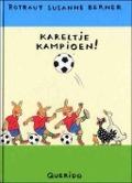 Bekijk details van Kareltje kampioen!