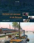 Bekijk details van Verkeer en vervoer in de Betuwe 1800-2000