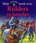 Bekijk details van Mijn eerste boek over ridders en kastelen