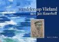 Bekijk details van Wandelen op Vlieland met Jan Slauerhoff
