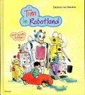 Bekijk details van Tim in Robotland