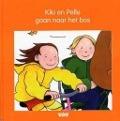 Bekijk details van Kiki en Pelle gaan naar het bos