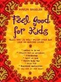 Bekijk details van Feel good for kids