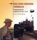 Bekijk details van Militair vervoer verbeeld