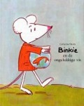 Bekijk details van Binkie en de ongelukkige vis