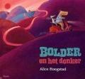 Bekijk details van Bolder en het donker