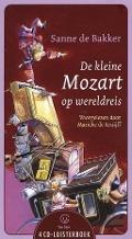 Bekijk details van Marieke de Kruijff leest De kleine Mozart op wereldreis van Sanne de Bakker
