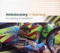 Bekijk details van Ambulancezorg in Nederland