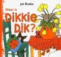 Bekijk details van Waar is Dikkie Dik?