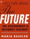 Bekijk details van Let's talk about the future