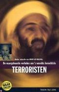 Bekijk details van De waargebeurde verhalen van 's werelds beruchtste terroristen