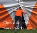Bekijk details van Circus, de magie van een cirkel