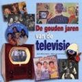 Bekijk details van De gouden jaren van de televisie