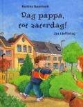 Bekijk details van Dag pappa, tot zaterdag!