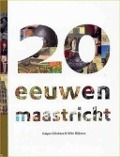 Bekijk details van 20 eeuwen Maastricht