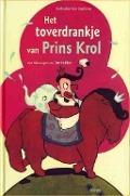 Bekijk details van Het toverdrankje van prins Krol