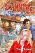 Spanning rond de oude bakkerij
