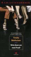 Bekijk details van Tineke Beishuizen leest Wat doen we met Fred?