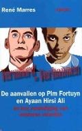 Bekijk details van Vermoord en verbannen, de aanvallen op Pim Fortuyn en Ayaan Hirsi Ali en hun verdediging van westerse waarden