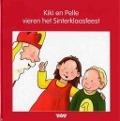 Bekijk details van Kiki en Pelle vieren het Sinterklaasfeest