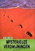 Bekijk details van Mysterieuze verdwijningen