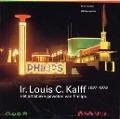 Bekijk details van Ir. Louis C. Kalff, 1897-1976