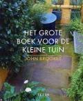Bekijk details van Het grote boek voor de kleine tuin
