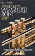 Bekijk details van The classical good CD, DVD & download guide