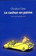 Bekijk details van Le cochon en panne