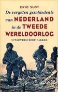 Bekijk details van De vergeten geschiedenis van Nederland in de Tweede Wereldoorlog