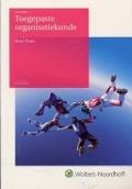 Bekijk details van Toegepaste organisatiekunde; [Studieboek]