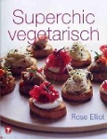 Superchic vegetarisch