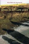 Bekijk details van Leven in het late licht