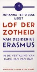 Bekijk details van Johanna ter Steege leest Lof der Zotheid van Desiderius Erasmus