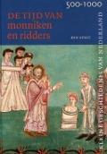 Bekijk details van De tijd van monniken en ridders