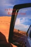 Bekijk details van Negentien keer Katherine