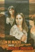 Bekijk details van In de macht van de Mohave-indianen